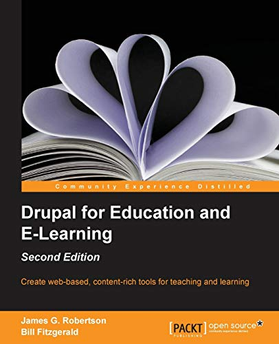 Drupal for Education and E-Learning -