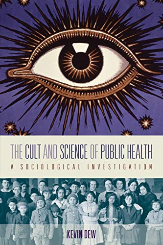 The Cult and Science of Public Health