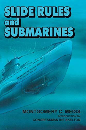 Slide Rules and Submarines