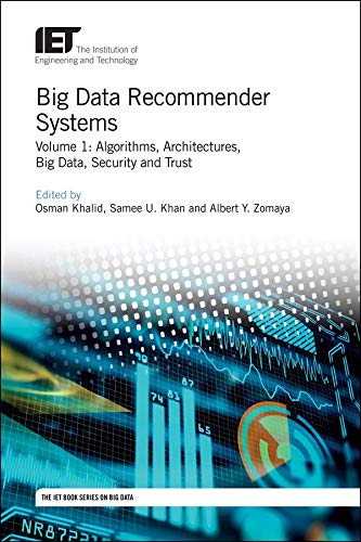Big Data Recommender Systems: Volume 1