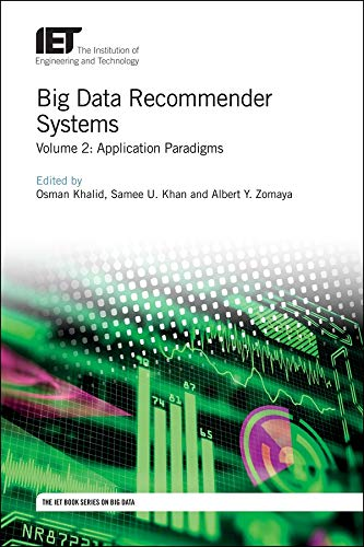 Big Data Recommender Systems: Volume 2