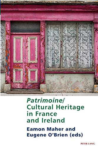 Patrimoine/Cultural Heritage in France and Ireland