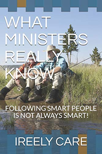 What Ministers Really Know