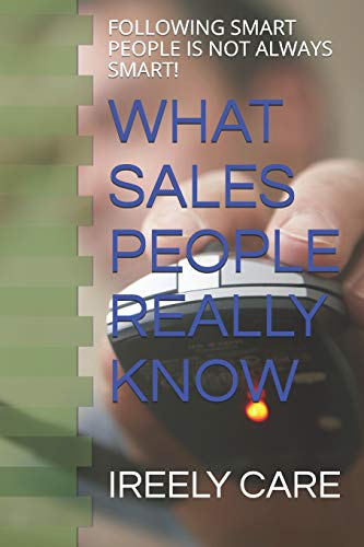 What Sales People Really Know