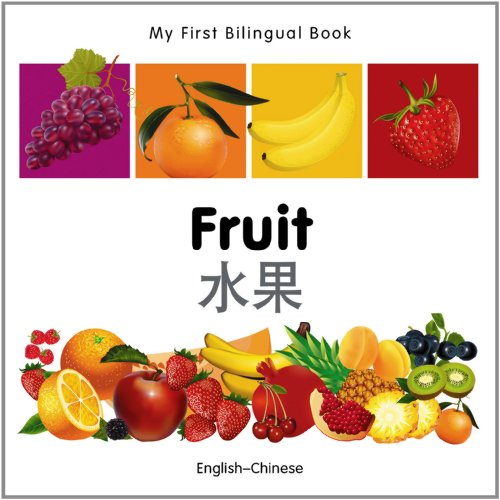 My First Bilingual Book-Fruit (English-Chinese)