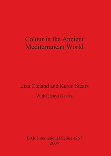 Colour in the Ancient Mediterranean World