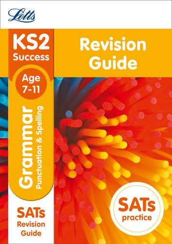 KS2 English Grammar, Punctuation and Spelling SATs Revision Guide