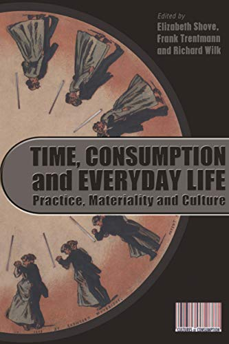 Time, Consumption and Everyday Life