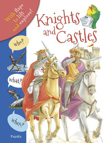 Who? What? When? Knights and Castles