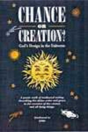 Chance or Creation?
