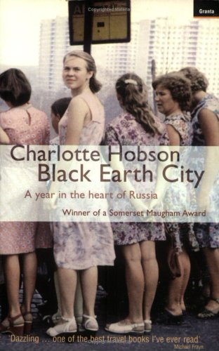 Black Earth City: a Year in Russia