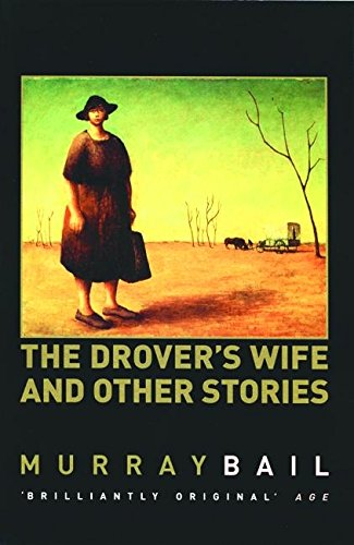 Drover's Wife & Other Stories