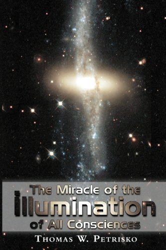 The Miracle of the Illumination of All Consciences
