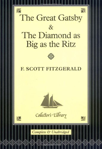 """The """"Great Gatsby"""" and """"The Diamond as Big as the Ritz"""""""