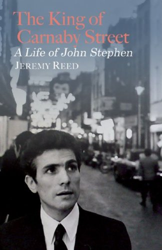 The King Of Carnaby Street - A Life of John Stephen