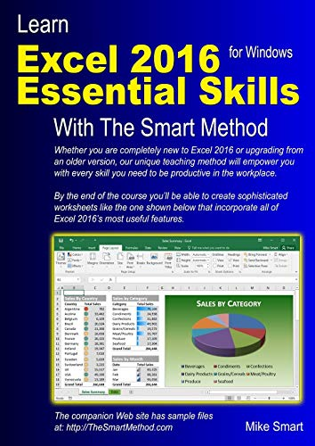 Learn Excel 2016 Essential Skills with the Smart Method: Courseware Tutorial for Self-Instruction to Beginner and Intermediate Level 2016