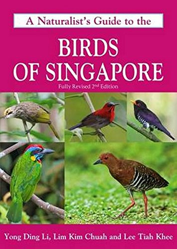 Naturalist's Guide to the Birds of Singapore