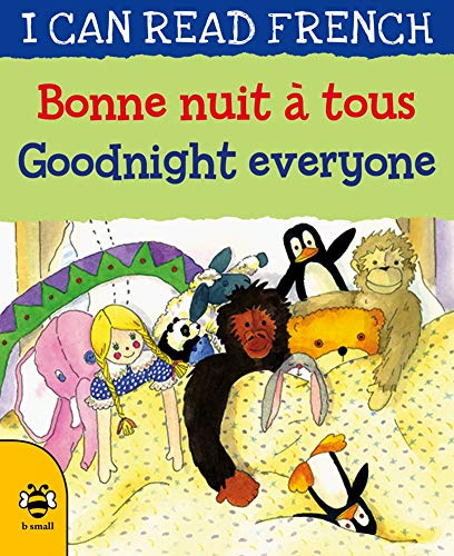 Goodnight Everyone/Bonne nuit a tous
