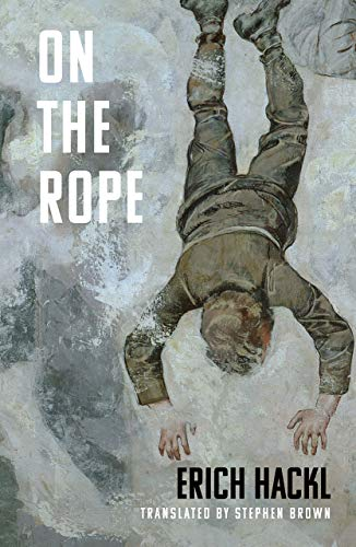 On the Rope - A Hero`s Story