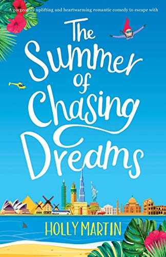 The Summer of Chasing Dreams