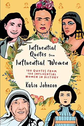Influential Quotes From Influential Women