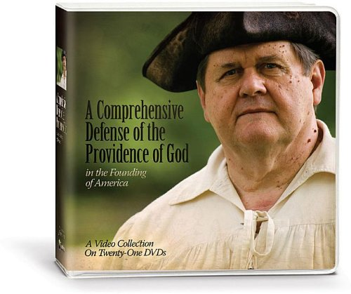 A Comprehensive Defense of the Providence of God in the Founding of America