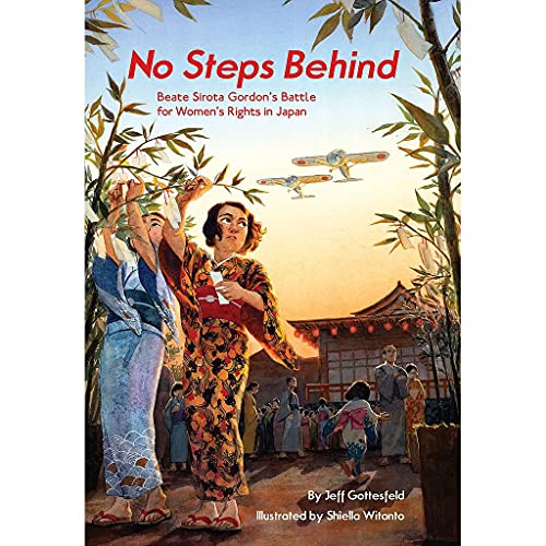 No Steps Behind: Beate Sirota Gordon's Battle for Women's Rights in Japan