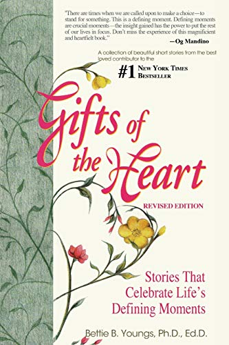 Gifts of the Heart--Short Stories That Celebrate Life's Defining Moments