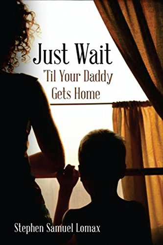 Just wait till your Daddy gets home
