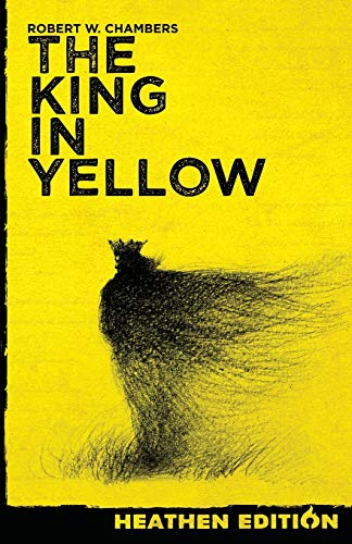 The King in Yellow (Heathen Edition)