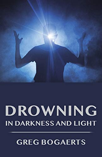 Drowning in Darkness and Light