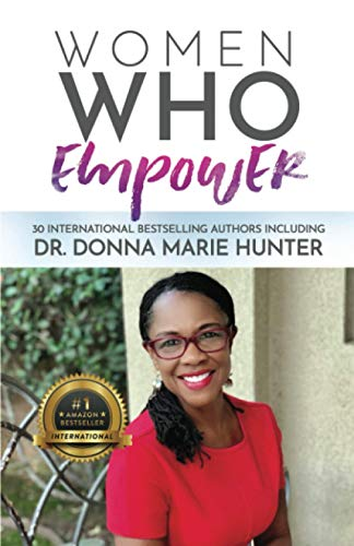 Women Who Empower-Dr. Donna Marie Hunter
