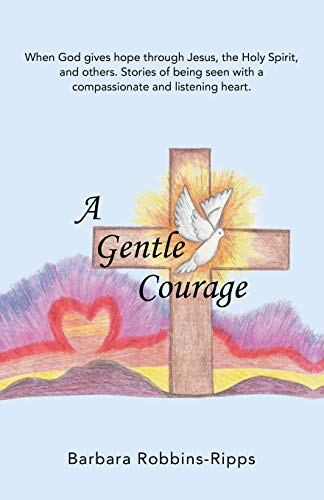 A Gentle Courage