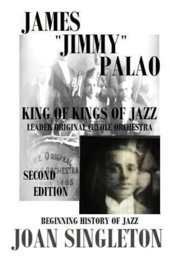 James Jimmy Palao The King of Kings of Jazz