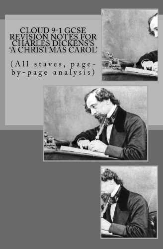 Cloud 9-1 GCSE REVISION NOTES FOR CHARLES DICKENS'S A CHRISTMAS CAROL