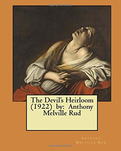 The Devil's Heirloom (1922) by
