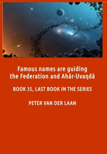 Famous Names Are Guiding the Federation and Ahar-Uvanda