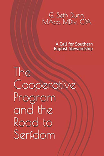 The Cooperative Program and the Road to Serfdom