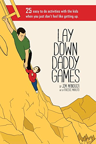 Lay Down Daddy Games