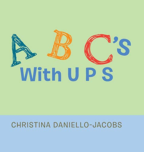 A B C's with U P S