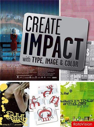 Create Impact with Type, Image, and Color