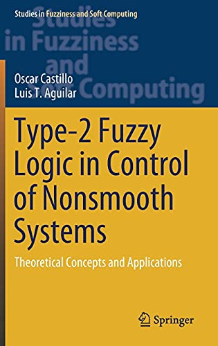 Type-2 Fuzzy Logic in Control of Nonsmooth Systems
