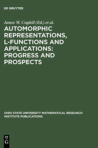 Automorphic Representations, L-Functions and Applications: Progress and Prospects