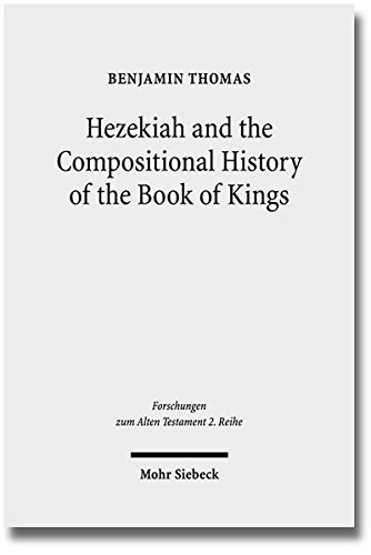 Hezekiah and the Compositional History of the Book of Kings