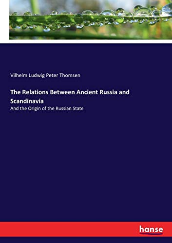 The Relations Between Ancient Russia and Scandinavia