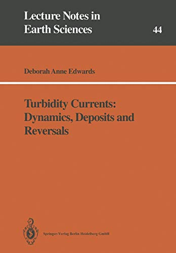 Turbidity Currents: Dynamics, Deposits and Reversals