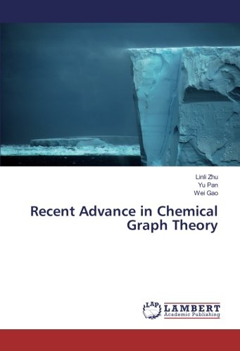 Recent Advance in Chemical Graph Theory