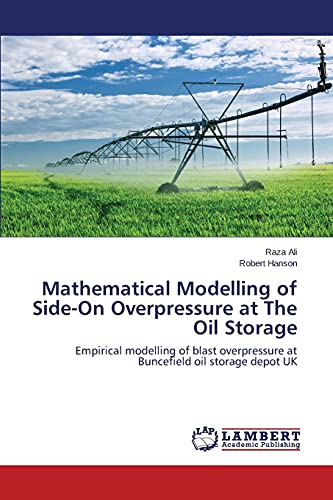 Mathematical Modelling of Side-On Overpressure at the Oil Storage