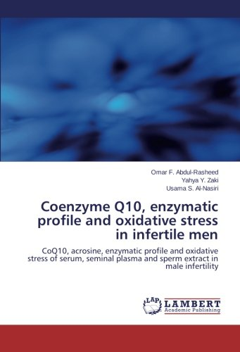 Coenzyme Q10, enzymatic profile and oxidative stress in infertile men