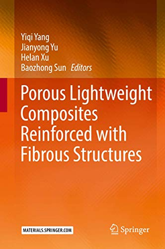 Porous lightweight composites reinforced with fibrous structures